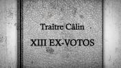 Traître Calin affiche ses Vertueux vice (Exclu)