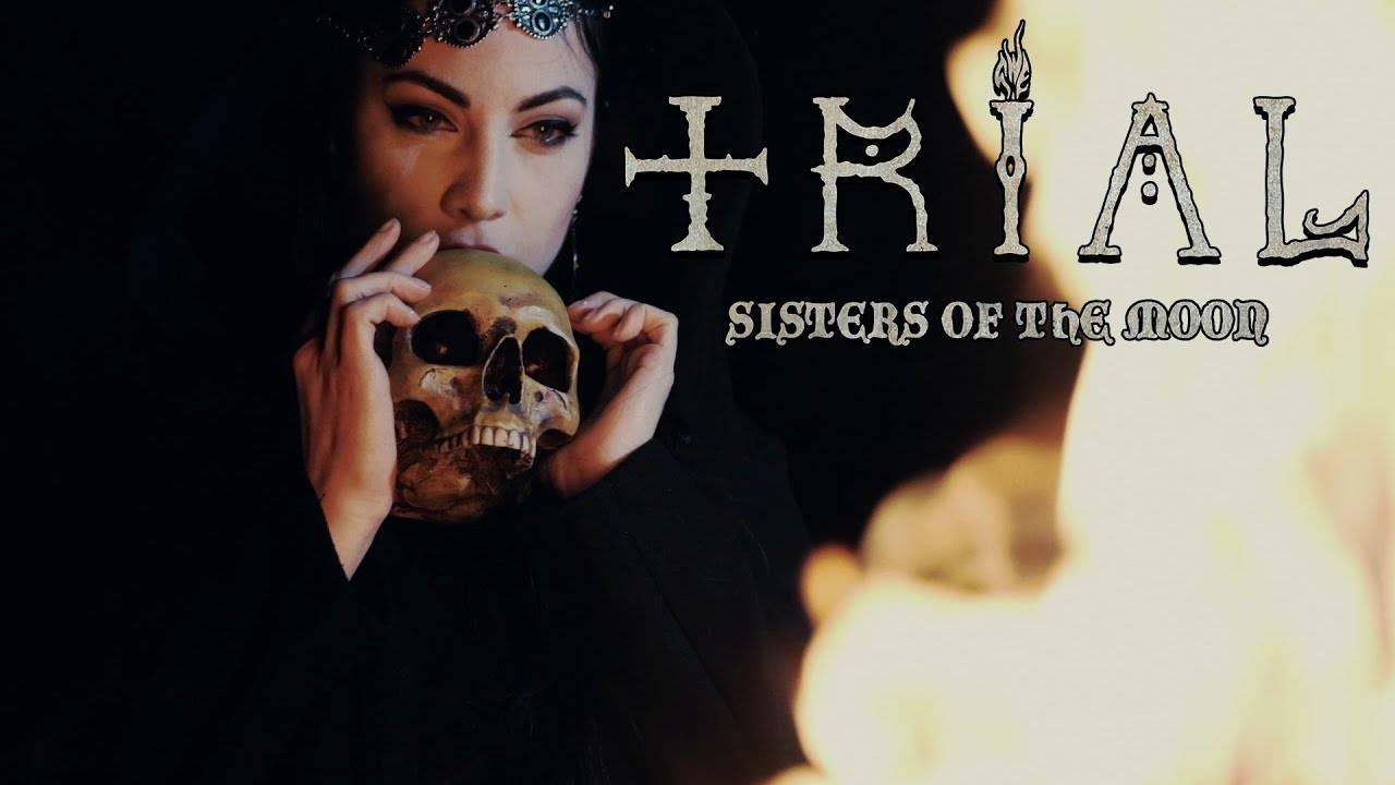 Trial présente vraiment sa soeur - Sisters of the Moon (actualité)