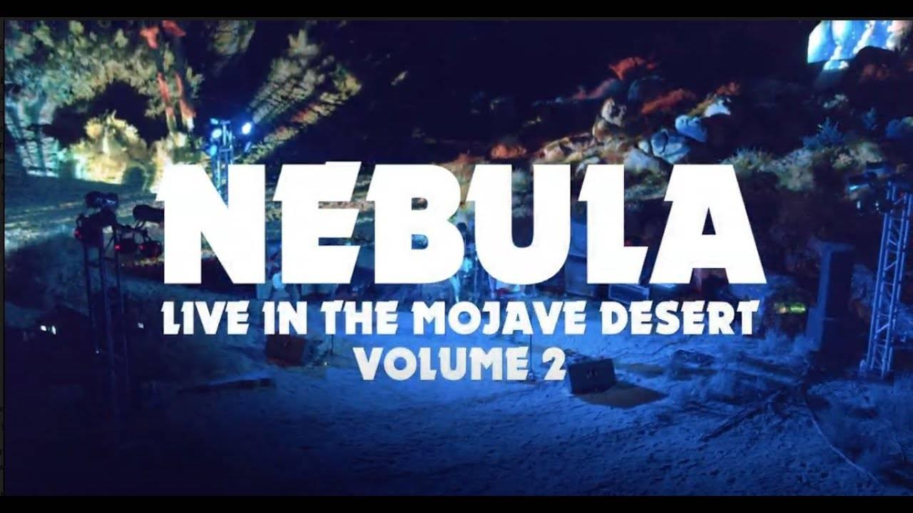 Nebula perdu dans le désert - Let's Get Lost  (actualité)