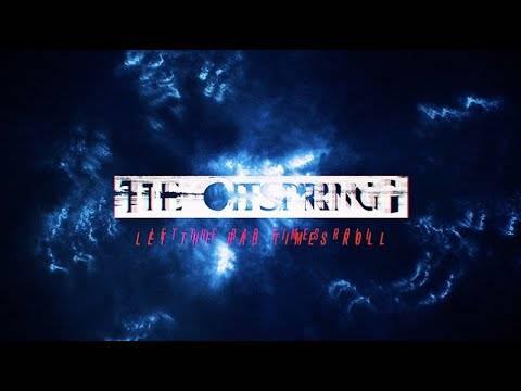 The Offspring ne prend que du bon temps - Let The Bad Times Roll (actualité)
