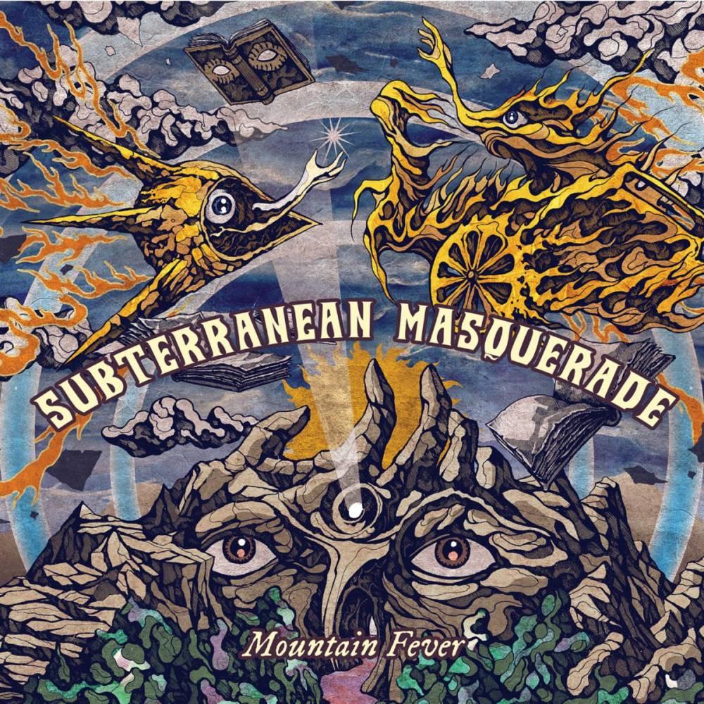 Subterranean Masquerade malade de montagne - Mountain Fever (actualité)