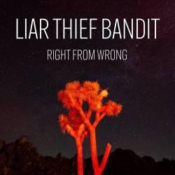 Liar Thief Bandit démêle le vrai du faux - Right from Wrong