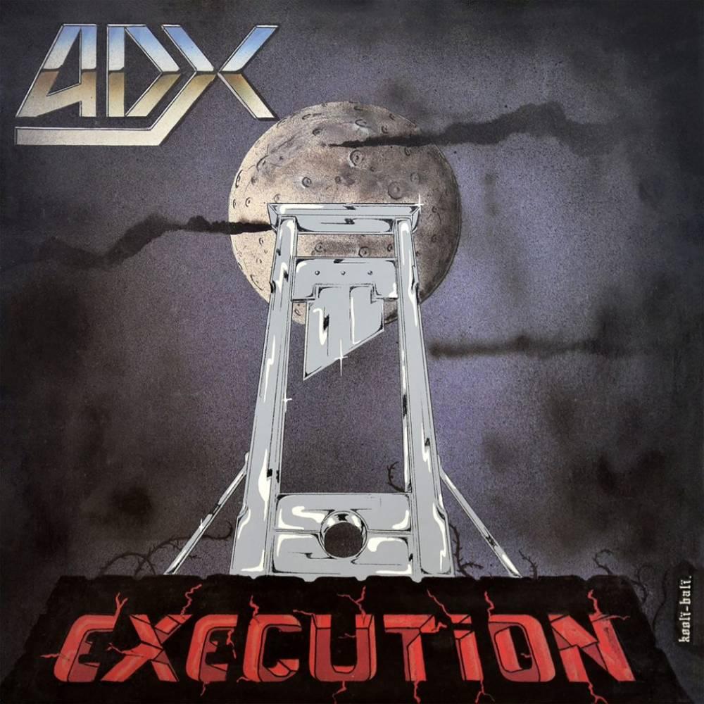 ADX relance la guillotine - Exécution (actualité)