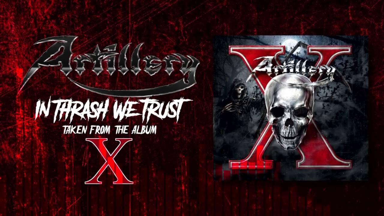 Artillery du thrash classé X - In Thrash We Trust (actualité)