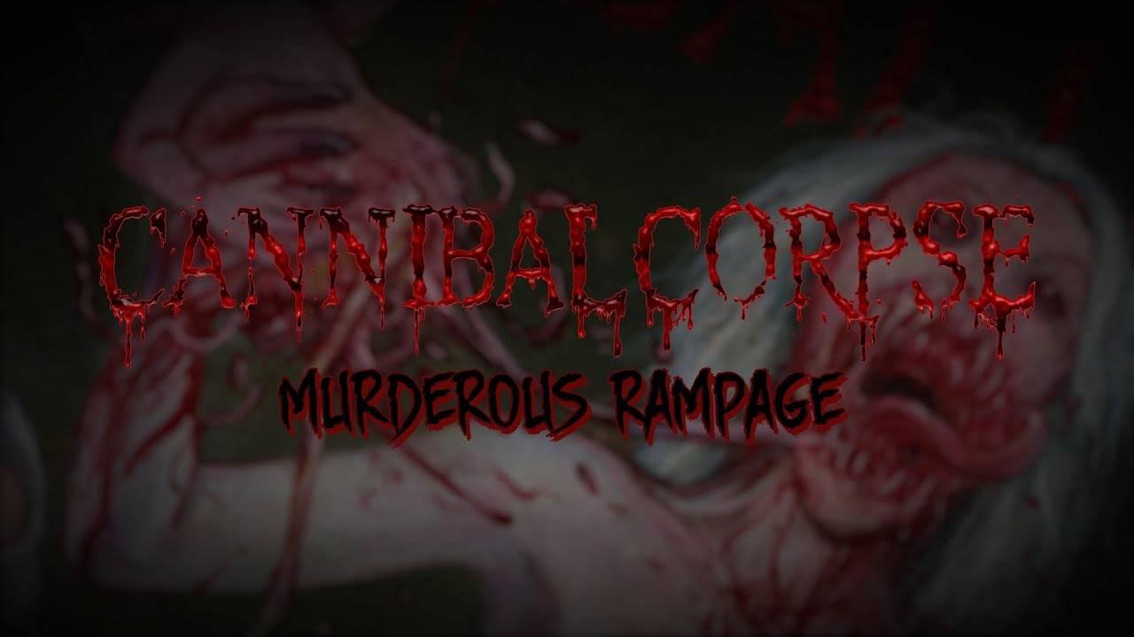 Cannibal Corpse veut faire un massacre - Murderous Rampage (actualité)