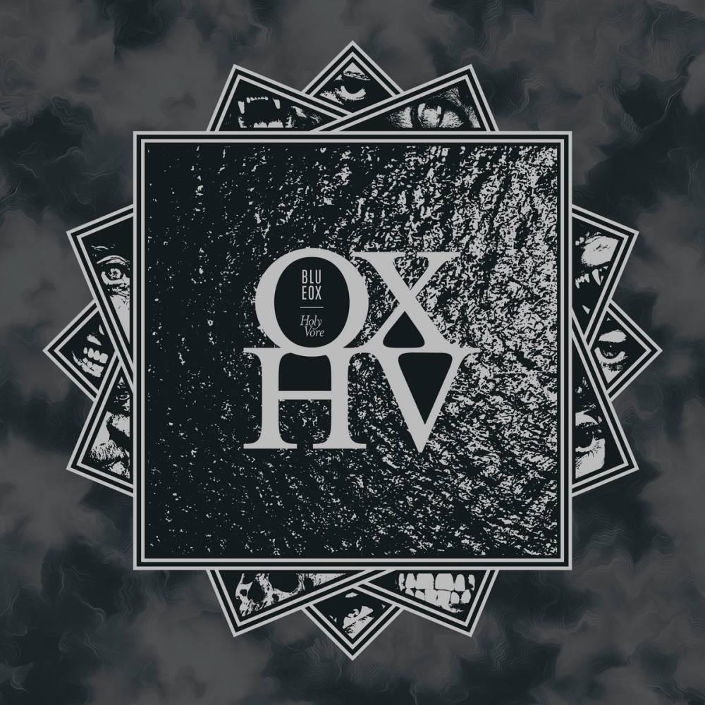 Blue Ox va voir au lit -  Holy Vore (actualité)