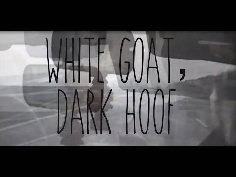 """Nature Morte cherche le chevreau - """"White Goat, Dark Hoof"""" (actualité)"""