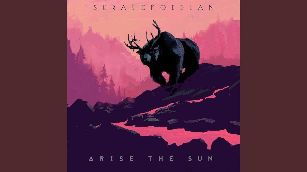 Skraeckoedlan présent au lever du soleil - Arise the Sun (actualité)