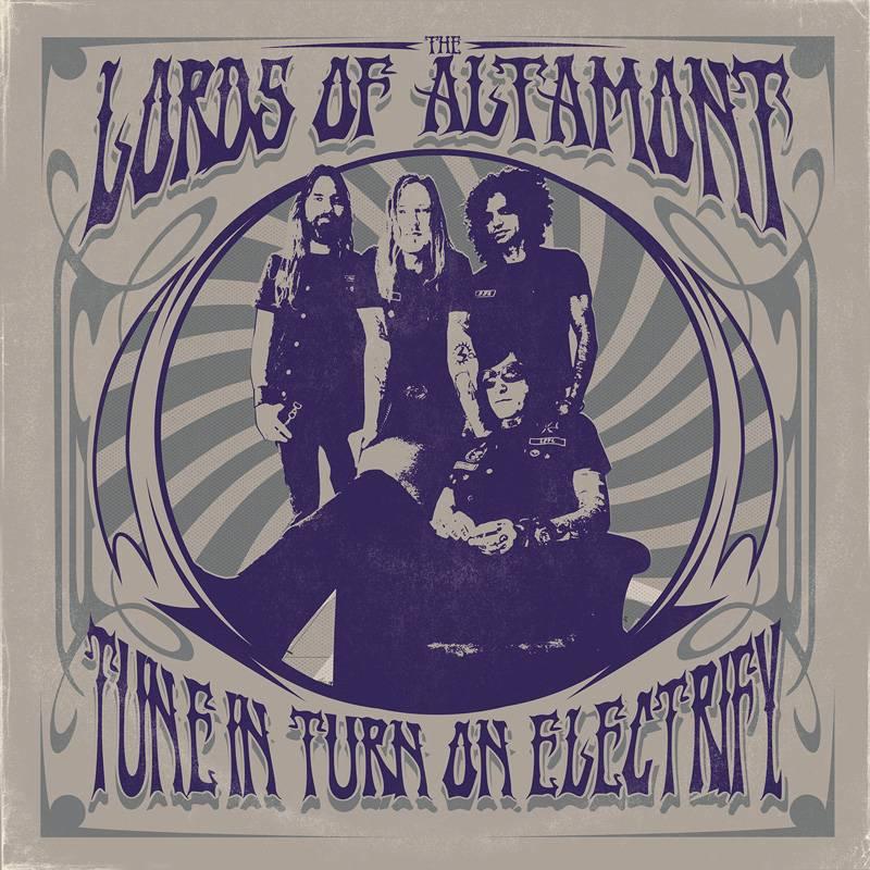 The Lords of Altamont joue avec l'électricité - Tune In, Turn On, Electrify! (actualité)