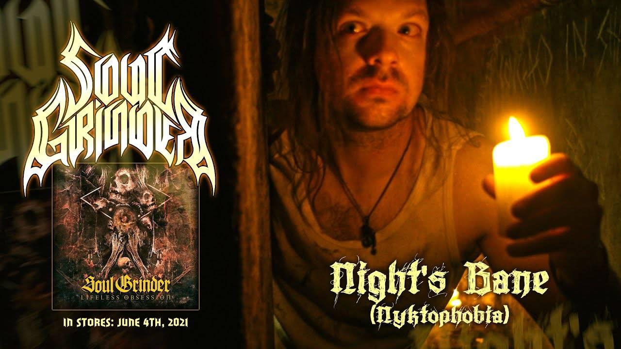 Soul Grinder a peur de la nuit - Night's Bane (Nyktophobia)  (actualité)