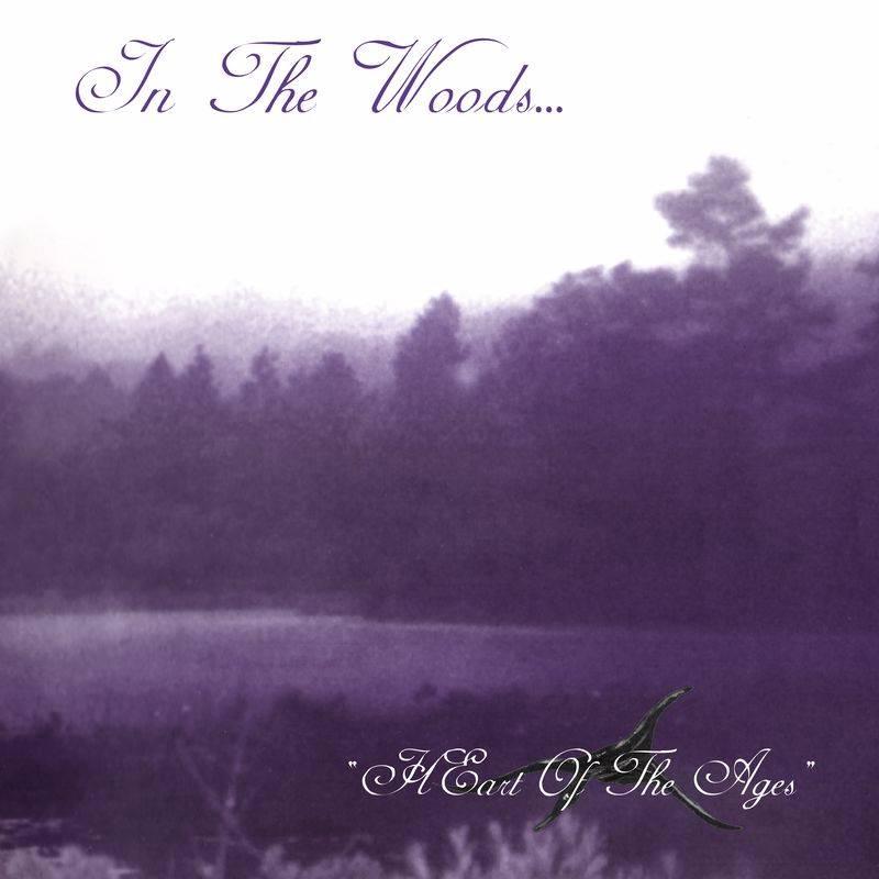 Réédition pour In The Woods... - HEart Of The Ages (actualité)