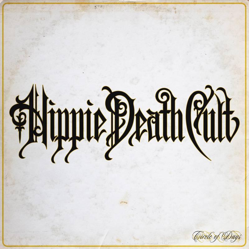 Parcourons tout le cercle avec Hippie Death Cult - Circle of Days  (actualité)