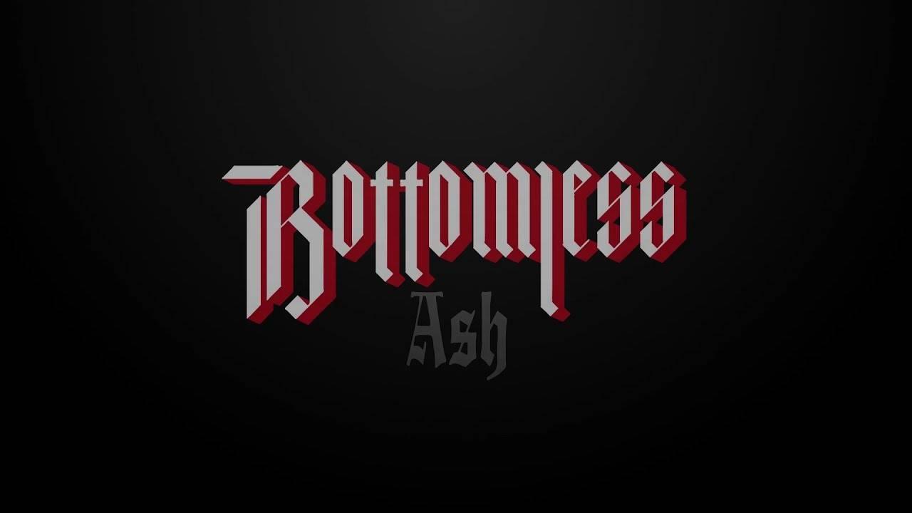 Bottomless tombe en cendre - Ash (actualité)