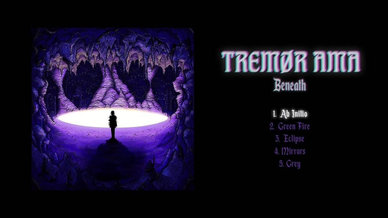 Tremor Ama va plus loin - Beneath  (actualité)