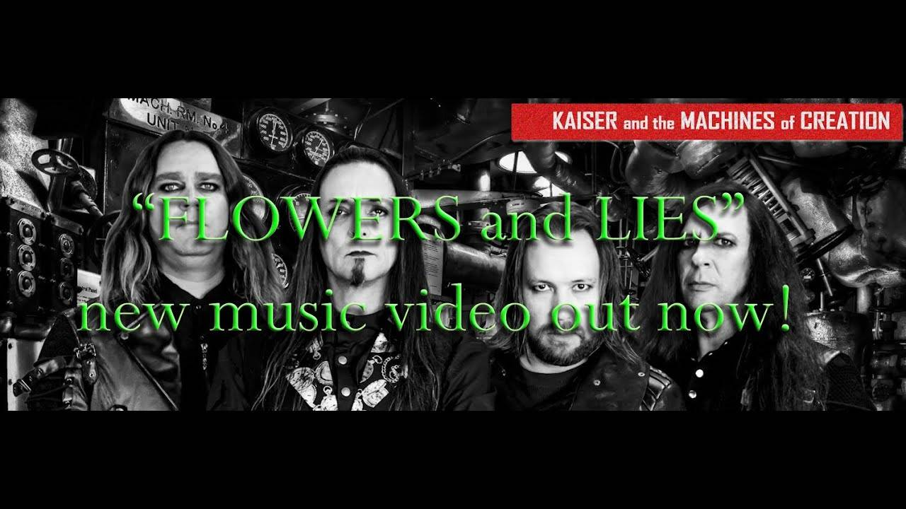Kaiser and the Machines of Creation ment avec le sourire - Flowers and Lies (actualité)
