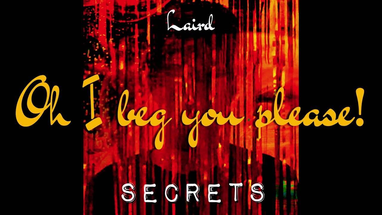 """Laird nous dit ses petits  """"Secrets"""" (actualité)"""