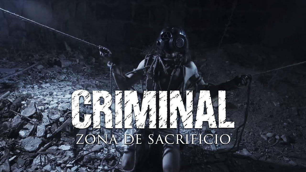 Criminal prêt au sacrifice - Zona de Sacrificio (actualité)