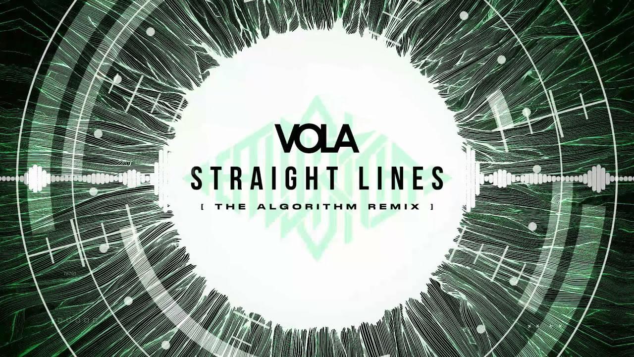 Vola en ligne droite - Straight Lines (The Algorithm Remix)