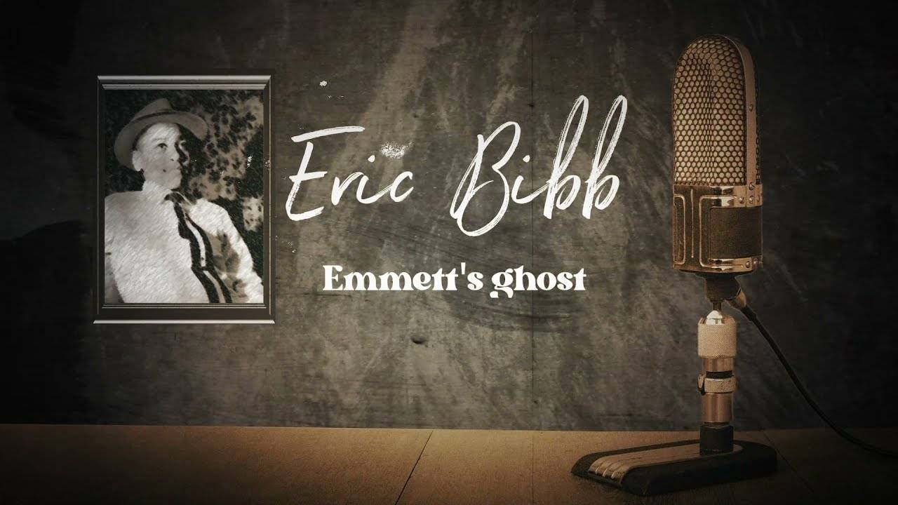 Why don't you call Eric Bibb - Emmett's Ghost
