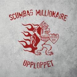 Scumbag Millionaire et Upploppet  split single