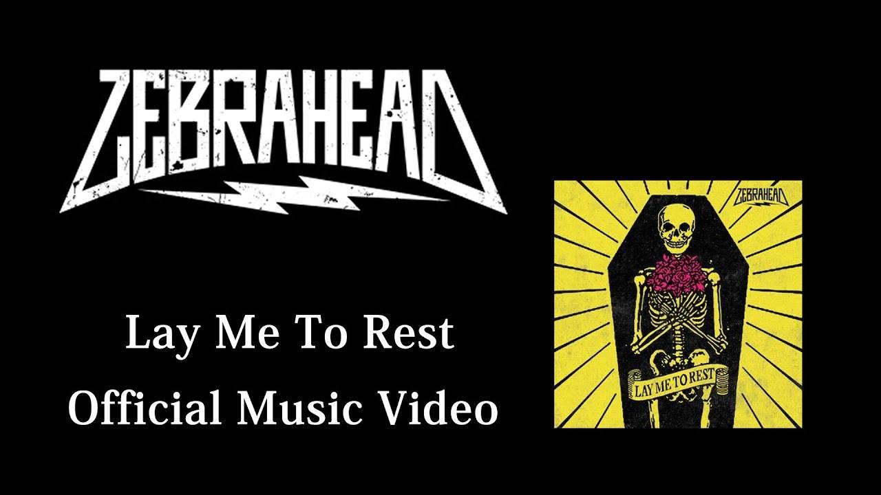 Zebrahead a besoin de repos - Lay me to rest (actualité)