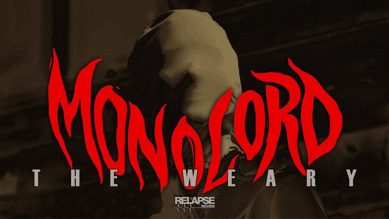 Monolord n'est pas tout nu - The Weary (actualité)