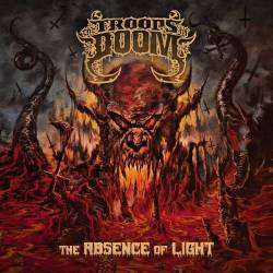 The Troops of Doom éteint le lumière - Absence Of Light