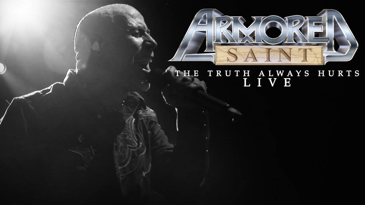 Armored Saint ya que la vérité qui blesse - The Truth Always Hurts