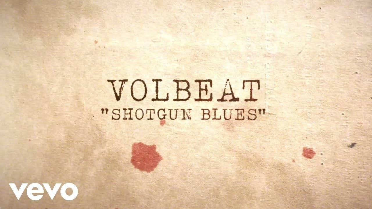 Volbeat a le blues- Shotgun Blues