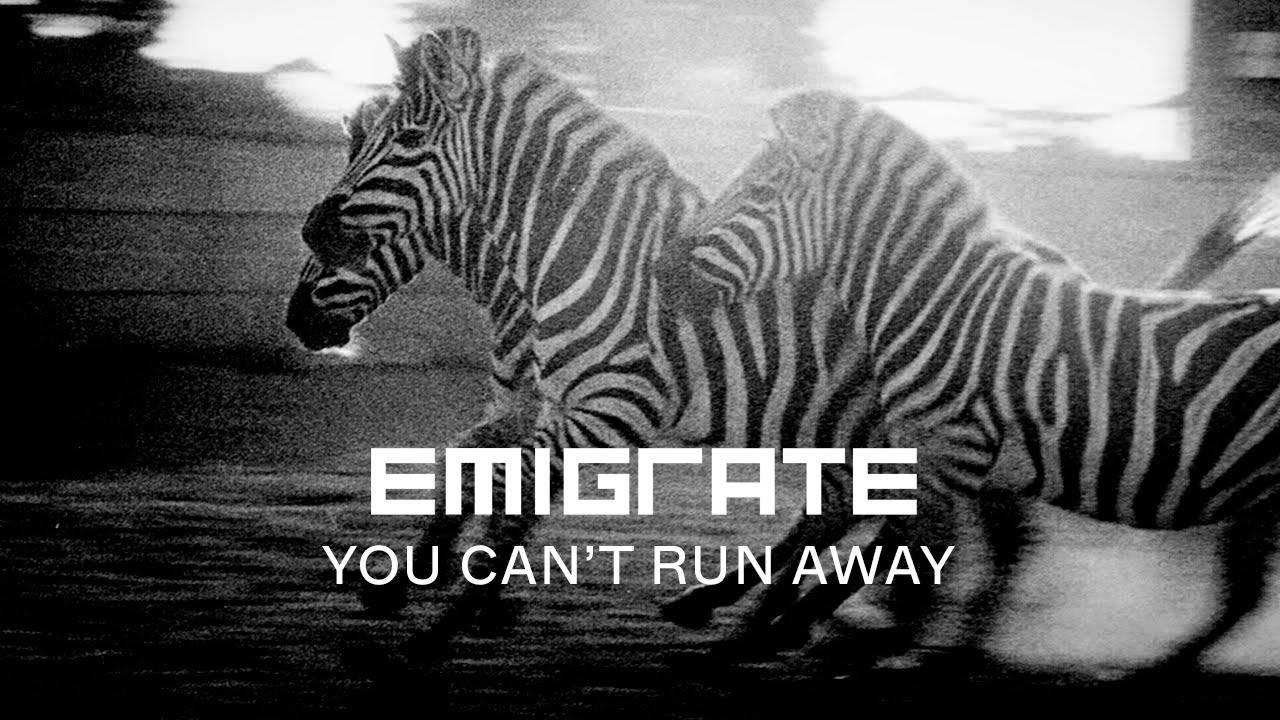 Emigrate ne s'échappe pas - You Can't Run Away