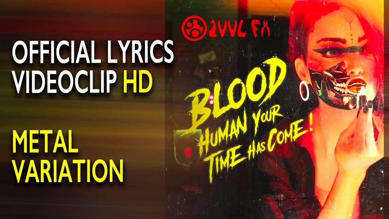 Zuul FX pense à la fin - Blood (Human your time has come)