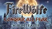 FireWölfe à l'assaut de ses peurs - Conquer All Fear