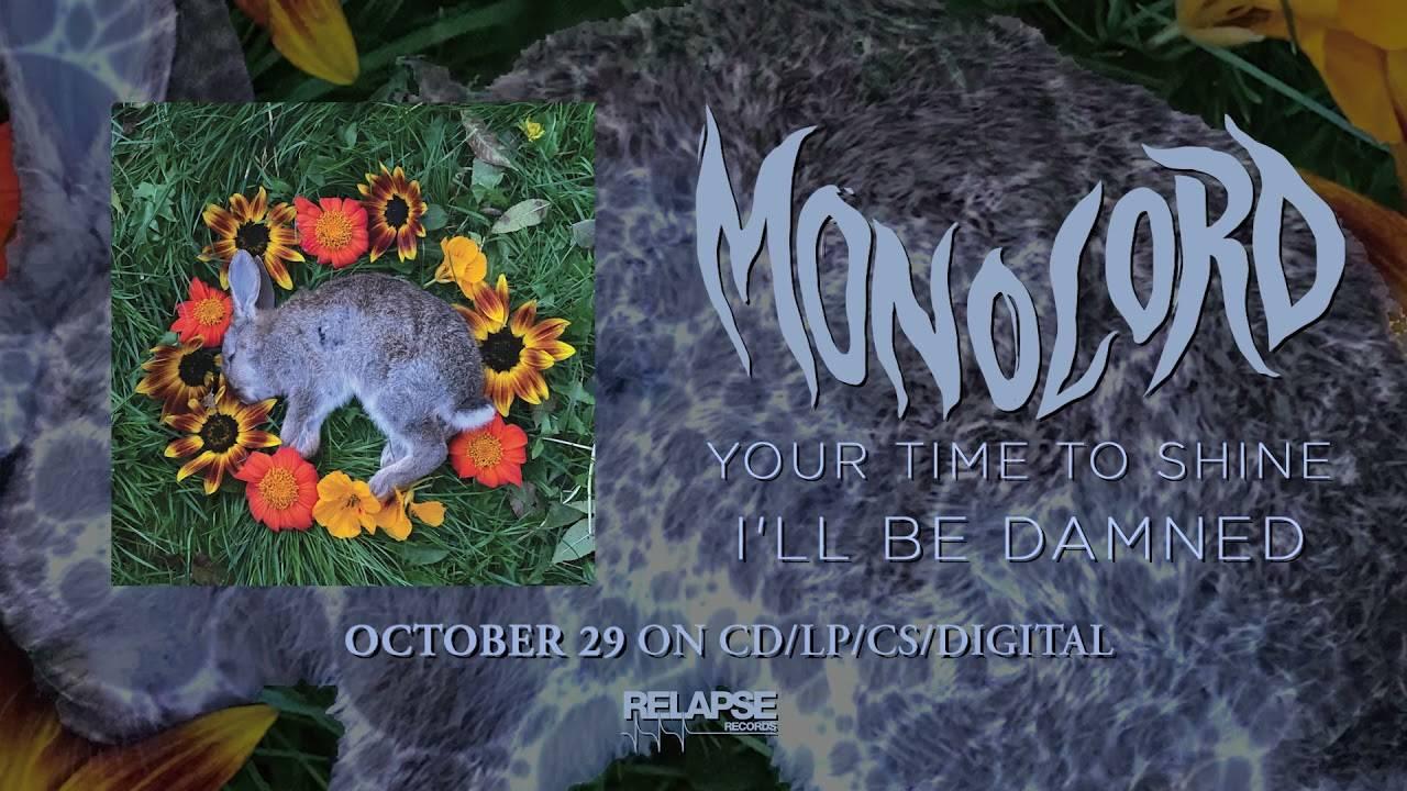 Monolord s'appête à avoir une dure après-vie - I'll Be Damned (actualité)