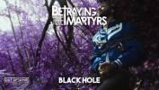 Betraying The Martyrs en danger dans l'espace - Black Hole